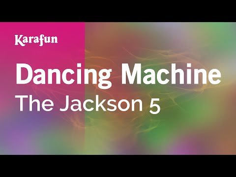 Karaoke Dancing Machine - The Jackson 5 *