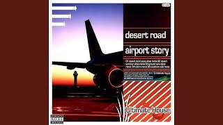 Airport Story (Desert Summer Vibes Remix)