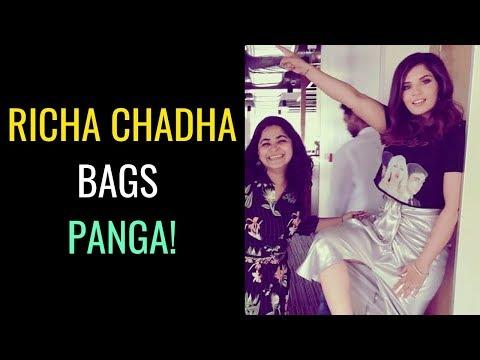 Panga : Richa Chadha joins the Kangana Ranaut starrer