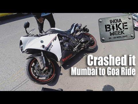 Mumbai to Goa | Crashed My Yamaha R1 | IBW Goa 2017
