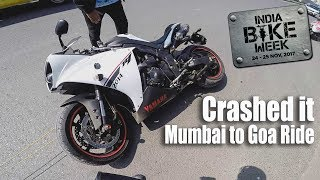 Mumbai to Goa | Crashed My Yamaha R1 | IBW Goa 2017