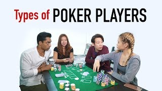 Types of Poker Players