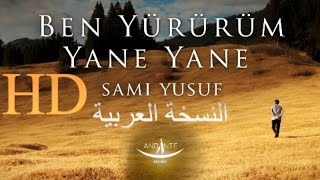 Sami Yusuf – Come See   Ben Yürürüm Yane Yane (Arabic Version)