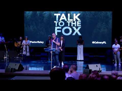 Talk To The Fox // Jim Raley // 6.30.19
