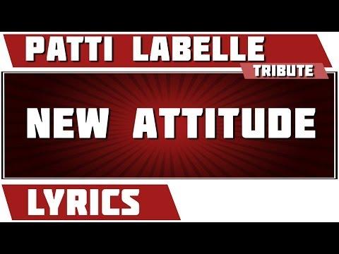 New Attitude - Patti Labelle tribute - Lyrics