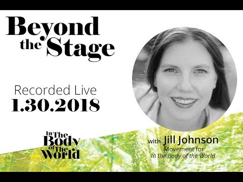 Beyond the Stage with Jill Johnson