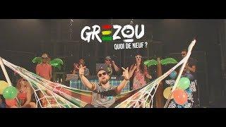 GREZOU   Quoi de neuf ? ( Clip reggae 2019)
