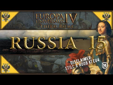 MOTHER RUSSIA RISES AGAIN | Russia #15 - Third Rome DLC | Europa Universalis IV Gameplay