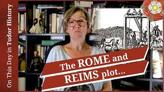 May 28 - The Rome and Reims Plot and the end of 3 priests