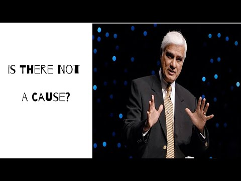 Is There Not A Cause? -- Ravi  Zacharias