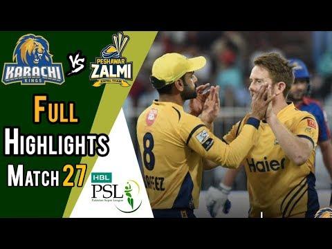 Full Highlights   Peshawar Zalmi Vs Karachi Kings    Match 27   15 March   HBL PSL 2018