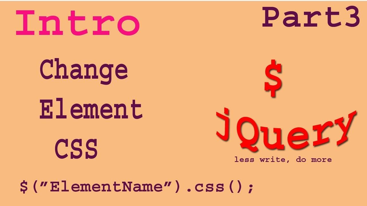 Jquery Change Element Css Part-03 | Jquery basic | Jquery ...