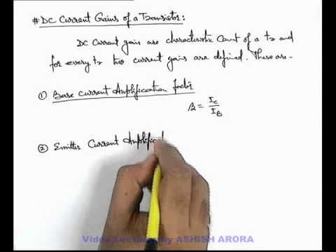 4. Physics   Transistor And Its Application   DC Current Gains of a Transistor   Ashish Arora (GA)