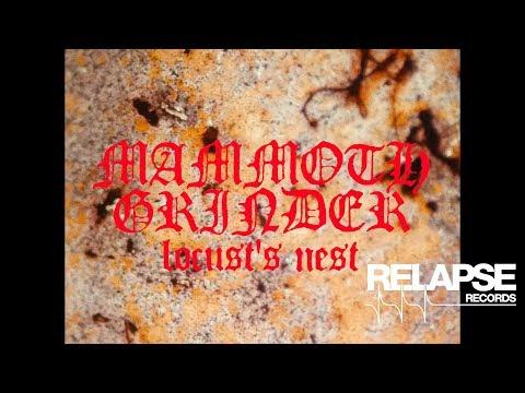 MAMMOTH GRINDER - Locust's Nest (Official Music Video)