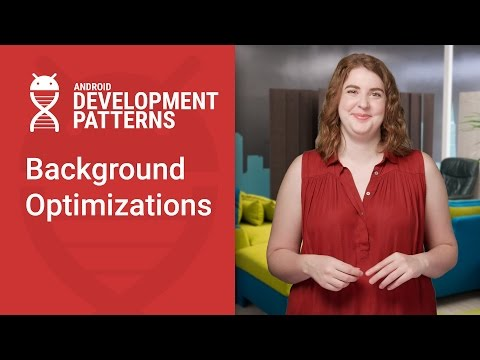 Background Optimizations (Android Development Patterns S3 Ep 14)
