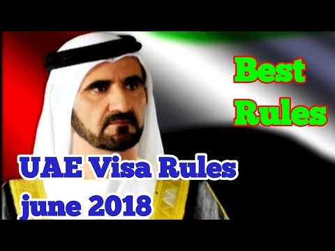New UAE Visa Rules from June 2018 - You Must Know