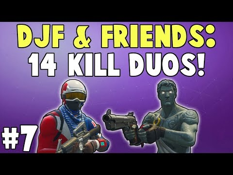 DJF & Friends: 14 Kill Duo Game! | Fortnite Duo Victory Royale! #7
