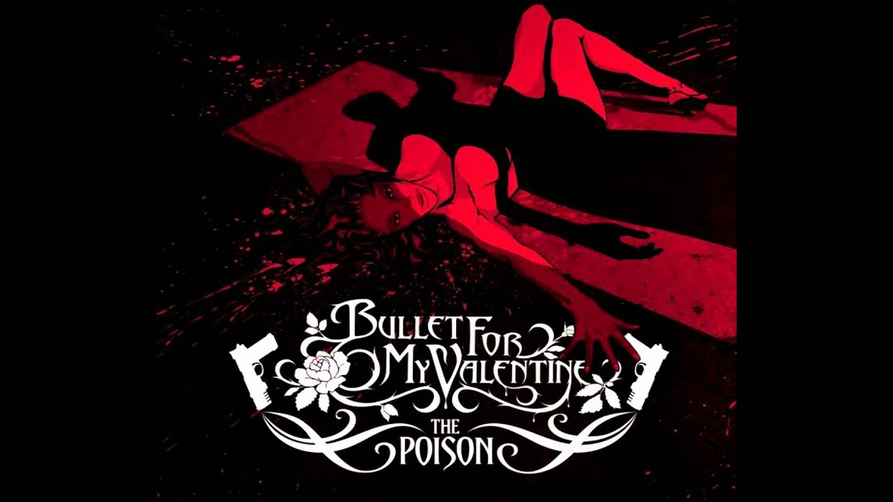 Bullet For My Valentine Wallpaper Hd Bullet For My Valentine The Poison Single Hq Youtube