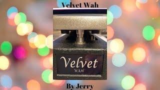 The Velvet Wah-Wah Demo