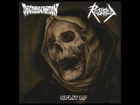 Deconsecration Re-Buried split