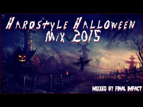 Hardstyle Halloween Mix 2015 by Final Impact