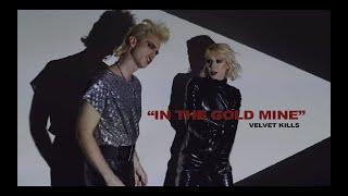 Velvet Kills - In the Gold Mine