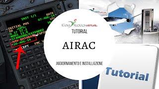 [P3D - FSX] Tutorial Addons - Aggiornamento AIRAC