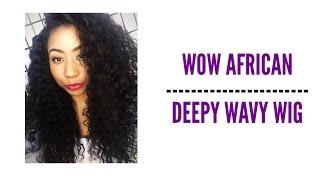 ❤ WOW African Deep Wavy Wig