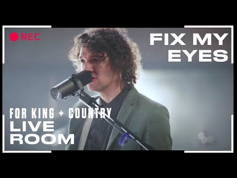 """for King & Country """"Fix My Eyes"""" (Official Live Room Session)"""