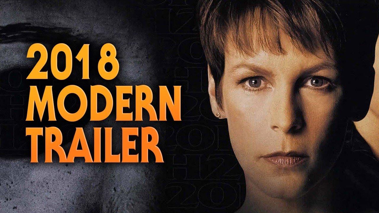 Halloween H20: Twenty Years Later Modern Trailer (1998) | Halloween (2018) Style