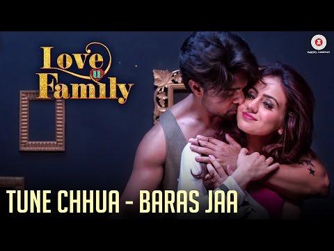 Tune Chhua - Baras Jaa   Love U Family   Salman Yusuff Khan, Aksha Pardasany & Kashyap