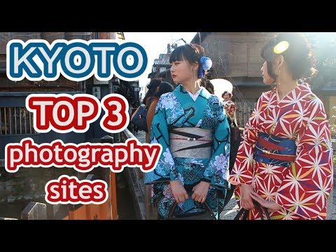 TOP 3 Must-visit Photography Sites in KYOTO