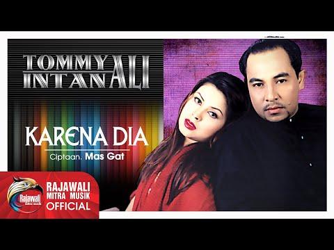Tommy Ali & Intan Ali - Karena Dia [OFFICIAL]