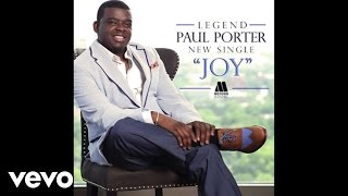 Paul Porter - Joy (Audio)