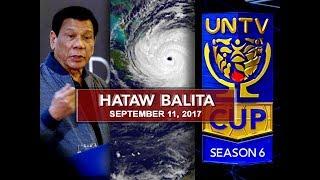 UNTV: Hataw Balita (September 11, 2017)