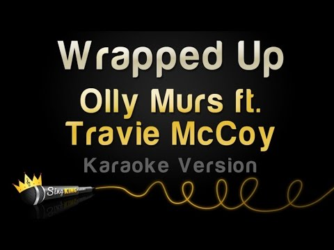 Olly Murs ft. Travie McCoy - Wrapped Up (Karaoke Version)