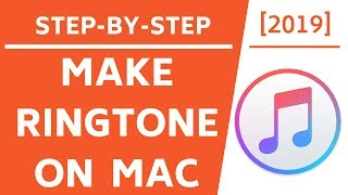 How to make iPhone Ringtone on a Mac! [4K] - 2019