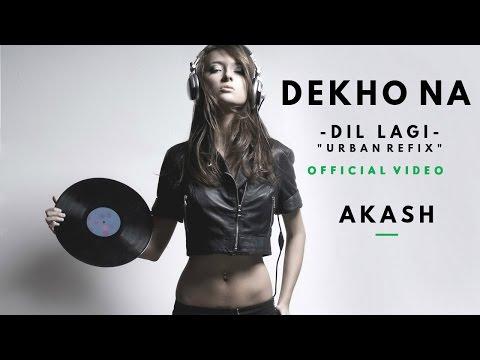 Akash Musik   Dekho Na