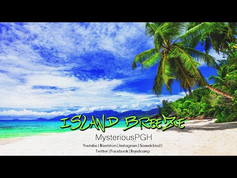 Island Breeze (MysteriousPGH Beat) | Lease Available