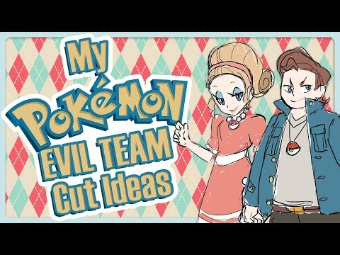 What If I Had A Pokemon Evil Team - Cut Content and Ideas
