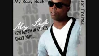 Nelson Freitas - I Just Want My Baby Back