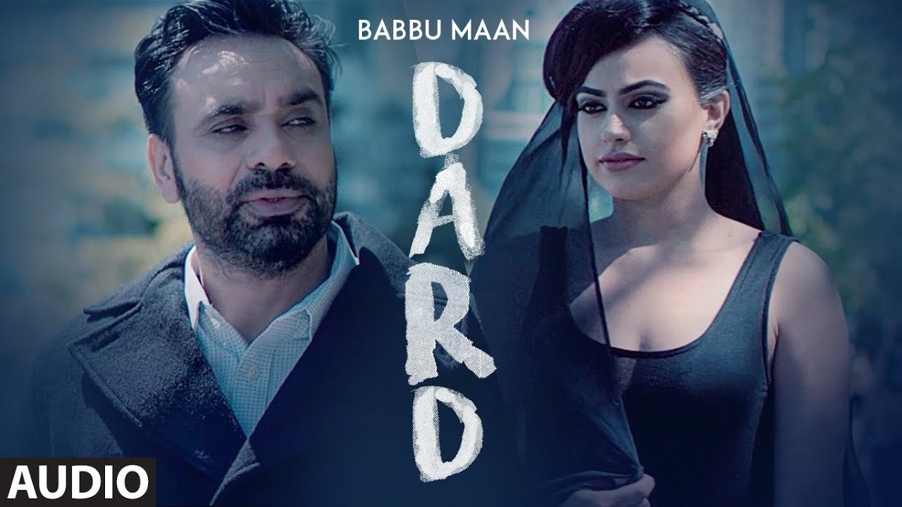 Dard Full Audio Song | Babbu Maan | New Song 2019 | T-Series