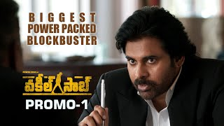 Vakeel Saab Promo 1 - Biggest Power Packed Blockbuster - Pawan Kalyan | Sriram Venu | Thaman S Image