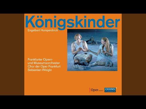 Konigskinder (The King's Children) : Act III: Introduction