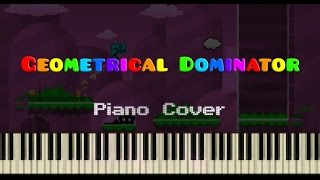 GEOMETRICAL DOMINATOR (by Waterflame) — Piano Cover