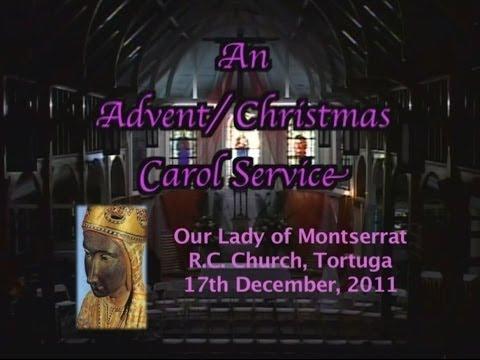 Our Lady of Montserrat Christmas Carol Service 2011