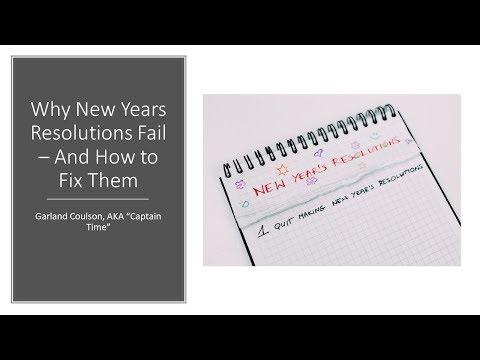 Why New Years Resolutions Fail  And How to Fix Them