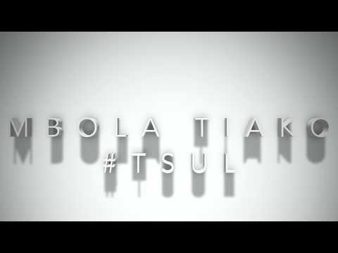 ---MBOLA TIKO--- official audio  TSUL SKD 2017