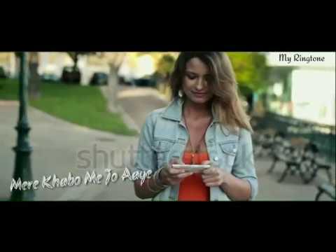Mere Khabo Me Jo Aaye | WhatsApp Status Video And Ringtone