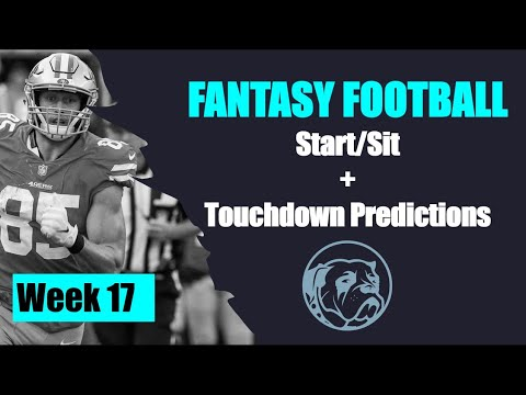 NFL Week 17 Fantasy Football Start Sit And Touchdown Predictions | Get Paid Podcasts